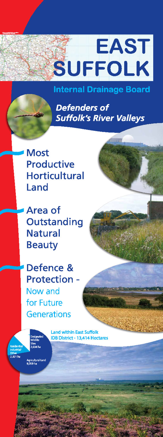 East Suffolk Internal Drainage Board Information Banner. Defenders of Suffolk's River Valleys. Most productive horticultural land. Area of outstanding natural beauty. Defence & Protection – now and for future generations. Land within East Suffolk IDB District – 13,414 hectares.